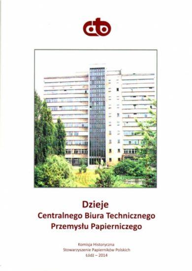 Dzieje Centralnego Biura Technicznego Przemysłu Papierniczego