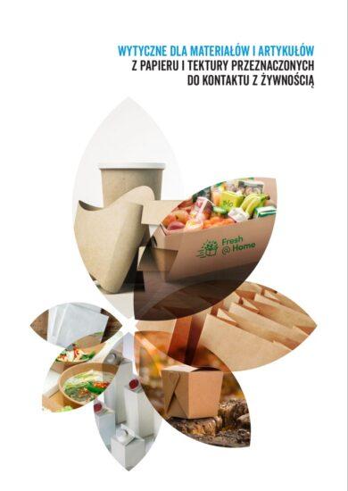 Wytyczne dla materiałów i artykułów z papieru i tektury przeznaczonych do kontaktu z żywnością